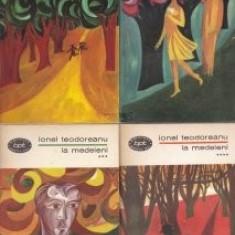 Ionel Teodoreanu - La Medeleni ( 4 vol. )