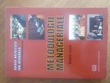 Metodologii manageriale - Ovidiu Nicolescu, Ion Verboncu  / R2P2F, Alta editura