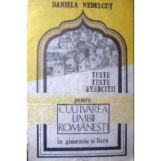 Teste, texte, exercitii pentru cultivarea limbii romanesti in gimnaziu si liceu