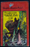 Preafrumoasa Vasilisa. Basme rusești (trad. Passionaria Stoicescu; A. Ivanov)