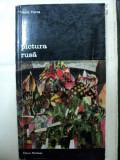 PICTURA RUSA- VASILE FLOREA- 1973