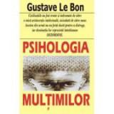 Psihologia multimilor – Gustave le Bon