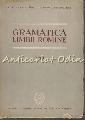 Gramatica Limbii Romane I - Vocabularul, Fonetica, Morfologia foto