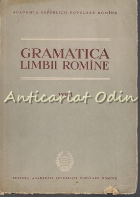 Gramatica Limbii Romane I - Vocabularul, Fonetica, Morfologia