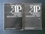 ADRIAN PAUNESCU - MANIFEST PENTRU MILENIUL TREI  2 volume, Alta editura