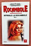 Rocambole Nr. 7 Intrigile lui Rocambole Vol. 1. Dexon, 2017 - Ponson du Terrail