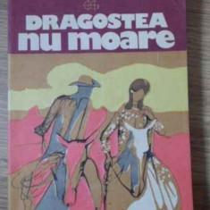 DRAGOSTEA NU MOARE - OLIVER LA FARGE