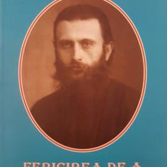 FERICIREA DE A CUNOASTE CALEA - Din invataturile parintelui Arsenie Boca