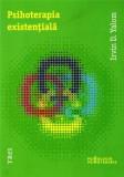 Psihoterapia existentiala | Irvin D. Yalom