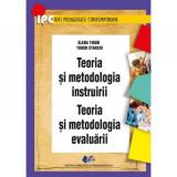 Teoria si metodologia instruirii Teoria si metodologia evaluarii-Elena Tiron, Tudor Stanciu