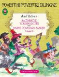 Cumpara ieftin Povești și povestiri bilingve. Sächsische volksmärchen. Basme populare săsești (Vol. II)