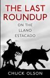The Last Roundup on the Llano Estacado
