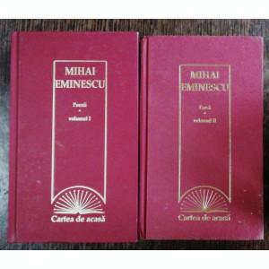 MIHAI EMINESCU - POEZII VOL I /II