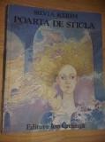 Carte veche copii POARTA DE STICLA-Silvia Kerim-ilust.Elena Boariu-1982,T.GRATUI