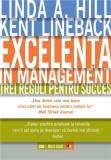 Excelenta in management   Linda A. Hill, Kent Lineback