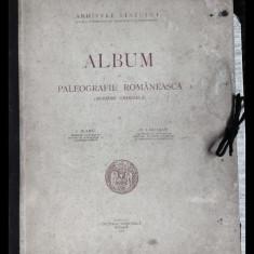 Album de Paleografie Românească (scriere chirilică)-I. Bianu, Bucureşti,1926.