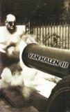 Caseta audio Van Halen – Van Halen III , originala, Casete audio