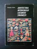 GEORGETA STOICA - ARHITECTURA INTERIORULUI LOCUINTEI TARANESTI