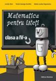 Cumpara ieftin Matematica pentru isteti clasa a IV-a