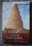 Augustin Ioan - Visul lui Ezechiel: corp, geometrie și spațiu sacru