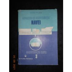 VIOREL MAIER - MECANICA SI CONSTRUCTIA NAVEI volumul 3 (1989, editie cartonata)