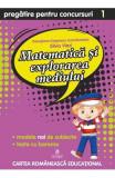 Matematica si explorarea mediului - Clasa 1 - Pregatire pentru concursuri - Georgiana Gogoescu