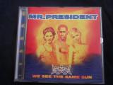 Mr. President - We See The Same Sun _ cd,album _ WEA ( Germania , 1996 )