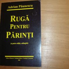 ADRIAN  PAUNESCU  -  RUGA  PENTRU  PARINTI   ( rara ) *