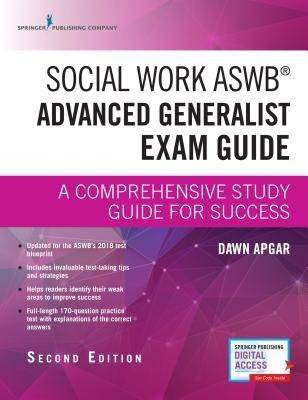 Social Work Aswb Advanced Generalist Exam Guide, Second Edition: A Comprehensive Study Guide for Success