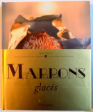 MARRONS GLACES , 2009