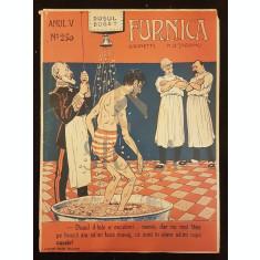TARANU N. D. & RANETTI G., FURNICA (Revista Umoristica), Anul V, Numarul 250, Bucuresti, 1909