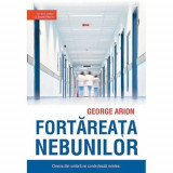 Fortareata nebunilor | George Arion, Crime Scene Press
