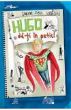 Hugo, da-ti in petic! - Sabine Zett