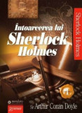 Intoarcerea lui Sherlock Holmes vol. 1/Arthur Conan Doyle