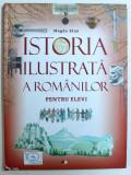 ISTORIA ILUSTRATA A ROMANILOR PENTRU ELEVI de MAGDA STAN , 2018