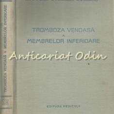 Tromboza Venoasa A Membrelor Inferioare - Conf. Dr. P. Brinzeu - Tiraj: 3150 Ex.