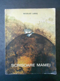NICOLAE LABIS - SCRISOARE MAMEI (1968, ilustratii de Mihu Vulcanescu)