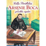 Parintele Arsenie Boca - Viata Povestita Copiilor, Andreea Nemes