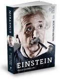 Einstein. Viata si universul sau | Walter Isaacson