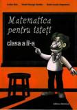 Cumpara ieftin Matematica pentru isteti. Ne pregatim pentru concursurile scolare clasa a II-a/Lucian Stan, Viorel-George Dumitru, Marie-Louise Ungureanu