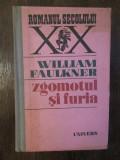ZGOMOTUL SI FURIA+WILLIAM FAULKNER