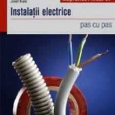 Instalaţii electrice - pas cu pas