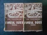 LION FEUCHTWANGER - EVREUL SUSS 2 volume (1937, prima editie in Romania)