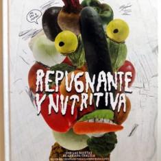 REPUGNANTE Y NUTRITIVA par ADRIANA CHALELA