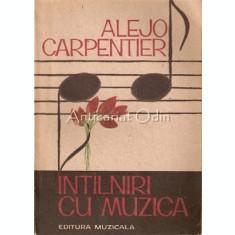Intalniri Cu Muzica - Alejo Carpentier