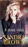 A doua viata, Sandra Brown