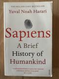 Sapiens - A Brief History of Humankind Autor: YUVAL NOAH HARARI Editura: Vintage