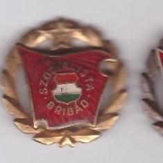 Ungaria - Set insigne Brigada Socialista