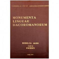 Monumenta linguae dacoromanorum - Biblia 1688 Pars II Exodus - Biblia Dumnezeiasca scriptura veche si noua - Iesirea