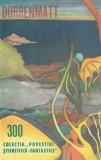 Colecția Povestiri Științifico-Fantastice - numărul 300 (C162)